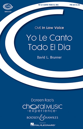 Yo le Canto Todo el Dia : TTB : David L. Brunner : David L. Brunner : Sheet Music : 48021243 : 884088649777