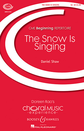 The Snow Is Singing : SA : Daniel Shaw : Sheet Music : 48021251 : 884088652050