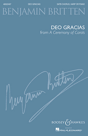 Deo Gracias (from A Ceremony of Carols) : SATB : Benjamin Britten : Benjamin Britten : Sheet Music : 48022497 : 884088669690 : 1476871523
