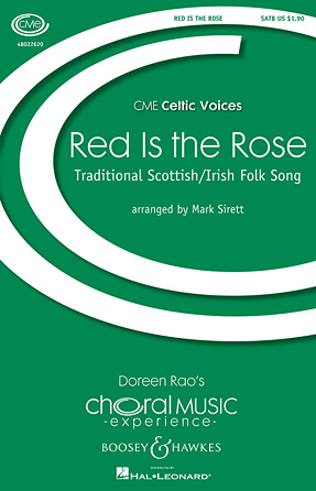 Red Is the Rose : SATB : Mark Sirett : Sheet Music : 48022620 : 884088864552