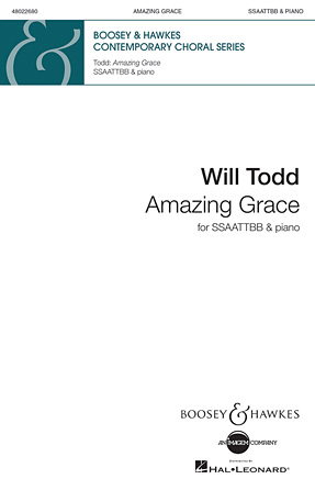 Amazing Grace : SSAATTBB : Will Todd : John Newton : Sheet Music : 48022680 : 884088916671 : 0851627277