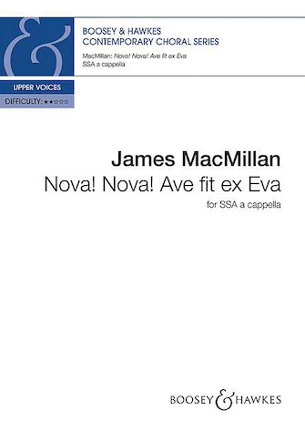 Nova! Nova! Ave fit ex Eva : SSA : James MacMillan : James MacMillan : Sheet Music : 48022949 : 888680067915 : 0851628850