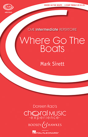 Where Go the Boats? : SA : Mark Sirett : Mark Sirett : Sheet Music : 48023043 : 884088959777