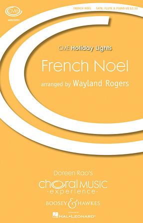 French Noel : SATB : Wayland Rogers : Sheet Music : 48023050 : 884088960711
