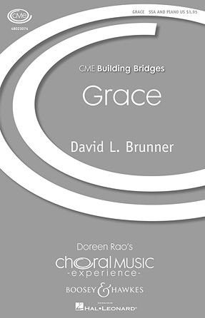 Grace : SSA : David L. Brunner : Sheet Music : 48023074 : 884088965433