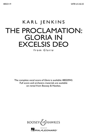 The Proclamation: Gloria in Excelsis Deo from Gloria : SATB : Karl Jenkins : Karl Jenkins : Sheet Music : 48023119 : 884088987879 : 1480372048