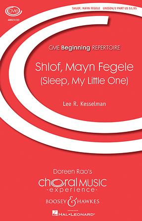 Shlof, Mayn Fegele : Unison : Lee Kesselman : Sheet Music : 48023153 : 884088994624