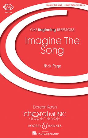 Imagine the Song : SA : Nick Page : Sheet Music : 48023169 : 888680008260
