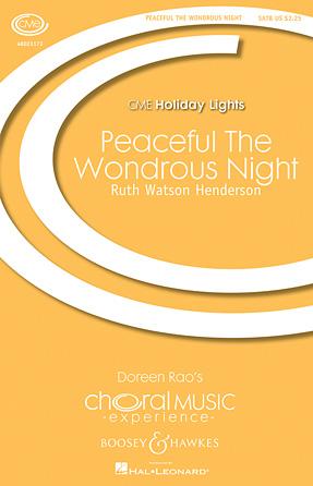 Peaceful the Wondrous Night : SATB : Ruth Watson Henderson : Ruth Watson Henderson : Sheet Music : 48023173 : 888680008307