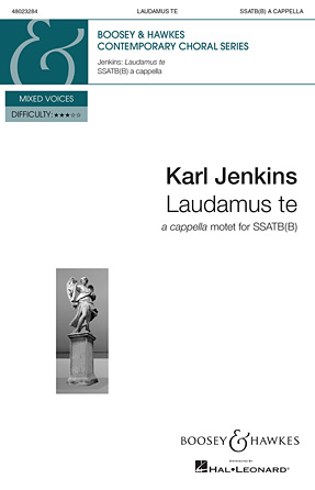 Laudamus Te from Gloria : SSATBB : Karl Jenkins : Karl Jenkins : Sheet Music : 48023284 : 888680031572 : 1784540188