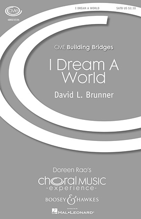 I Dream a World : SATB : David L. Brunner : Sheet Music : 48023334 : 888680033378