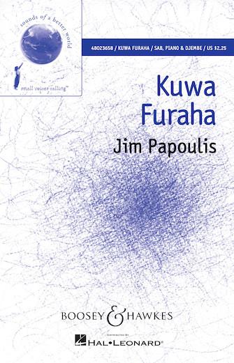 Kuwa Furaha : SAB : Jim Papoulis : Jim Papoulis : Sheet Music : 48023658 : 888680091354