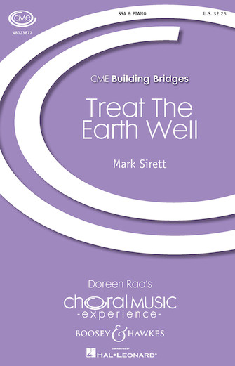 Treat the Earth Well : SSA : Mark Sirett : Mark Sirett : Sheet Music : 48023877 : 888680637880