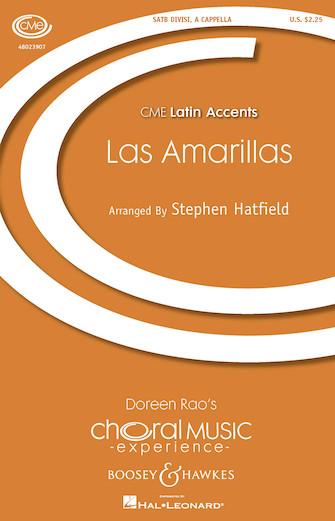 Las Amarillas : SATB : Stephen Hatfield : Stephen Hatfield : Sheet Music : 48023907 : 888680642525