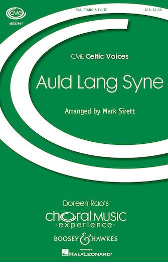 Auld Lang Syne : SSA : Mark Sirett : Sheet Music : 48023947 : 888680653484