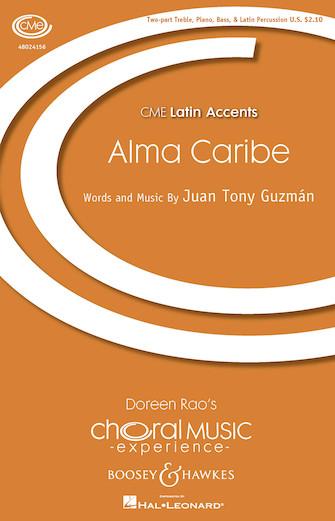 Alma Caribe (Caribbean Soul) : SA : Juan-Tony Guzman : Juan-Tony Guzman : Sheet Music : 48024156 : 888680702748
