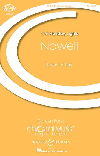 Nowell : SATB : Drew Collins : Drew Collins : Sheet Music : 48024167 : 888680703042
