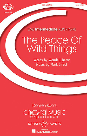 The Peace of Wild Things : SSA : Mark Sirett : Mark Sirett : Sheet Music : 48024168 : 888680703059
