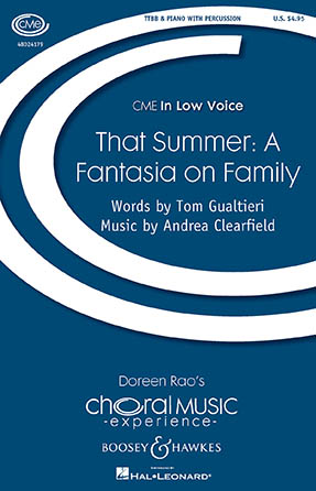 That Summer: A Fantasia on Family : TTBB : Andrea Clearfield : Andrea Clearfield : Sheet Music : 48024179 : 888680703769