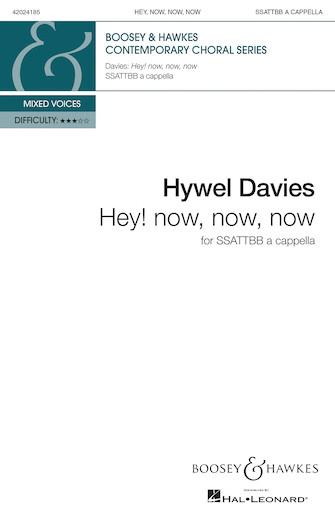 Hey! Now, Now, Now : SSAATTBB : Hywel Davies : Hywel Davies : Sheet Music : 48024185 : 888680705121 : 1540012255
