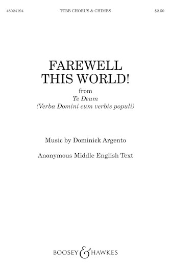 Farewell This World! : TTBB : Dominick Argento : Dominick Argento : Sheet Music : 48024194 : 888680706180 : 1540002195