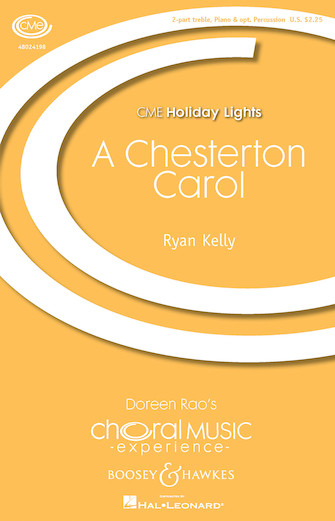 A Chesterton Carol : SA : Ryan Kelly : Ryan Kelly : Sheet Music : 48024198 : 888680709112