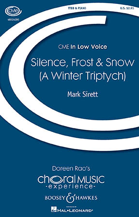 Silence, Frost & Snow (A Winter Triptych) : TTBB : Mark Sirett : Mark Sirett : Sheet Music : 48024200 : 888680709211