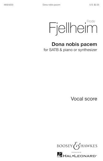 Dona Nobis Pacem : SATB : Frode Fjellheim : Frode Fjellheim : Sheet Music : 48024233 : 888680715977 : 1540012301