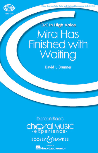 Mira Has Finished with Waiting : SSAA : David L. Brunner : David L. Brunner : Sheet Music : 48024248 : 888680716813