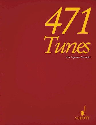 Product Cover for 471 Tunes for Soprano Recorder