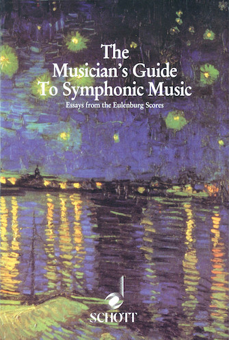 Musician's Guide to Symphonic Music