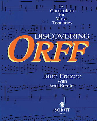 Product Cover for Discovering Orff: A Curriculum for Music Teachers