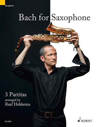 Product Cover for Bach for Saxophone: 3 Partitas – BWV 1002, BWV 1004, BWV 1006