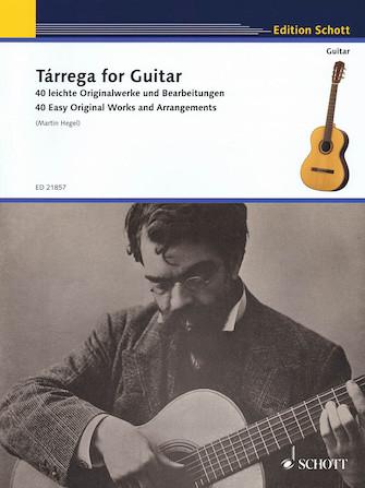 Product Cover for Tárrega for Guitar – 40 Easy Original Works and Arrangements