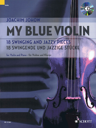 My Blue Violin – 18 Swinging and Jazzy Pieces
