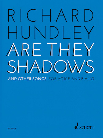 Product Cover for Richard Hundley – Are They Shadows & Other Songs for Voice and Piano