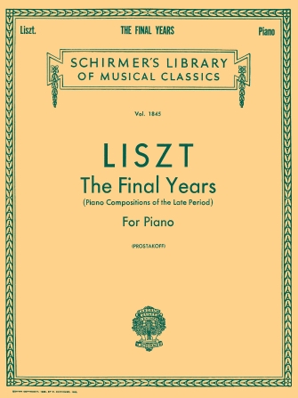 Liszt: The Final Years for Piano – Late Period Compositions