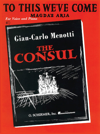 Product Cover for To This We've Come (Magda's Aria) (from The Consul)