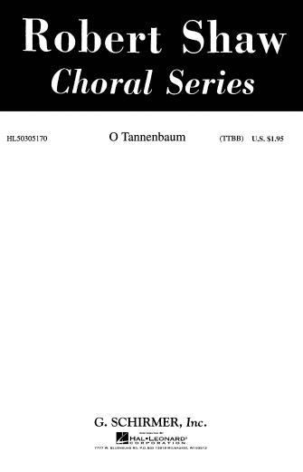 O Tannenbaum : TTBB : Robert Shaw / Alice Parker : Sheet Music : 50305170 : 073999051704