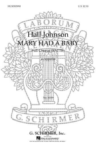 Mary Had a Baby : SATB : Hall Johnson : Sheet Music : 50305990 : 073999059908