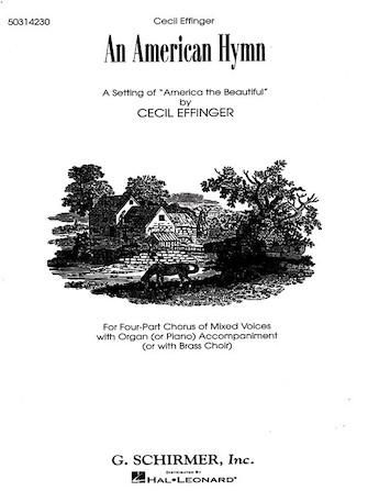 An American Hymn : SATB : C Effinger : Sheet Music : 50314230 : 073999142303