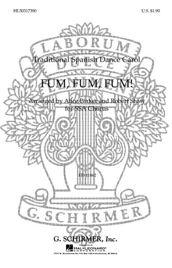 Fum, Fum, Fum : SSA : Alice Parker / Robert Shaw : Sheet Music : 50317390 : 073999173901