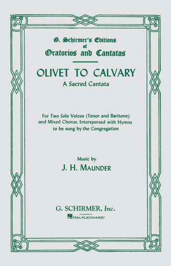 Product Cover for Olivet To Calvary Vocal Score A Sacred Cantata