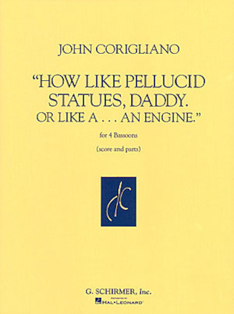 Product Cover for How Like Pellucid Statues Daddy Or Like A An Engine Four Bassoons Score & Parts