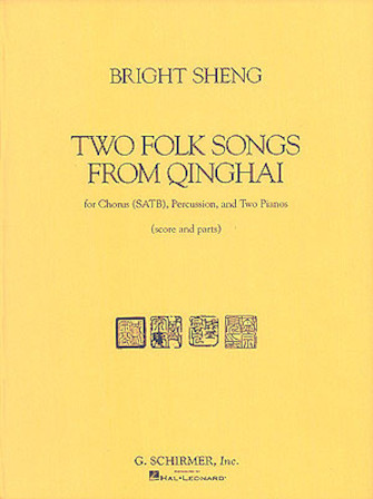 Product Cover for Two Folk Songs From Qinghai (1990) - Chorus SATB, Percussion, & 2 Pianos