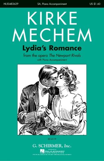 Lydia's Romance : SA : Kirke Mechem : Kirke Mechem : Sheet Music : 50483629 : 073999836295 : 0634010824