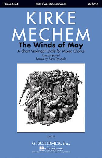 The Winds of May : SATB : Kirke Mechem : Kirke Mechem : Sheet Music : 50485374 : 073999853742 : 0634067958
