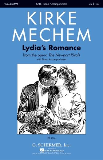 Lydia's Romance : SATB : Kirke Mechem : Kirke Mechem : Sheet Music : 50485595 : 073999855951 : 0634081330