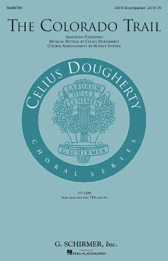 The Colorado Trail : SATB : Celius Dougherty : Sheet Music : 50485789 : 073999754377 : 0634092197