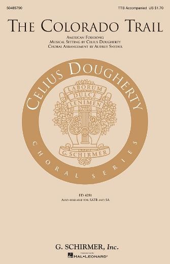 The Colorado Trail : TTB : Celius Dougherty : Sheet Music : 50485790 : 073999172010 : 0634092200